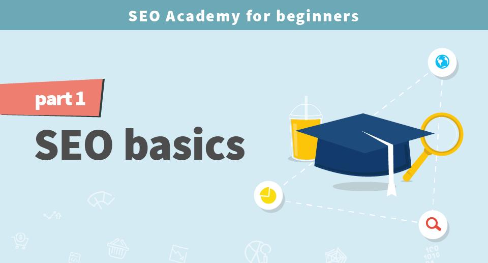 SEO Academy for beginners part 1: SEO basics - mangools blog