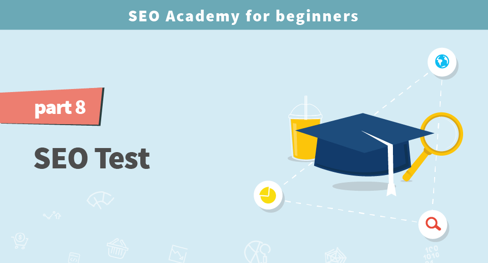 SEO Academy for beginners part 8: SEO test - mangools blog