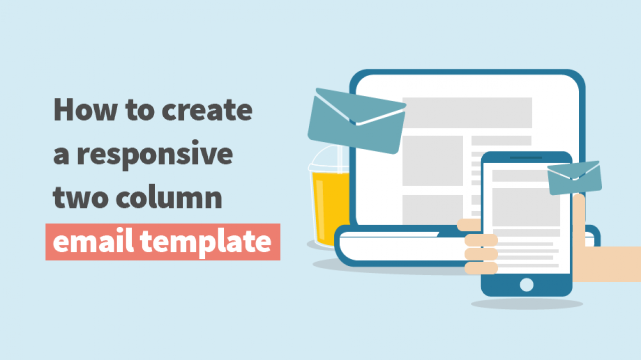 How to create a responsive two column email template   Mangools
