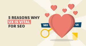 Why UX is vital for SEO