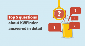 Top questions about KWFinder SEO blog
