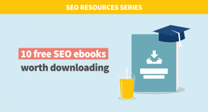 SEO Ebooks worth downloading