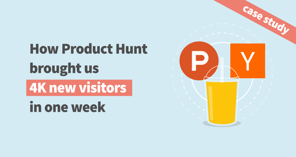Product Hunt case study