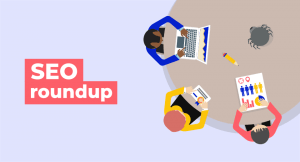 SEO tips roundup