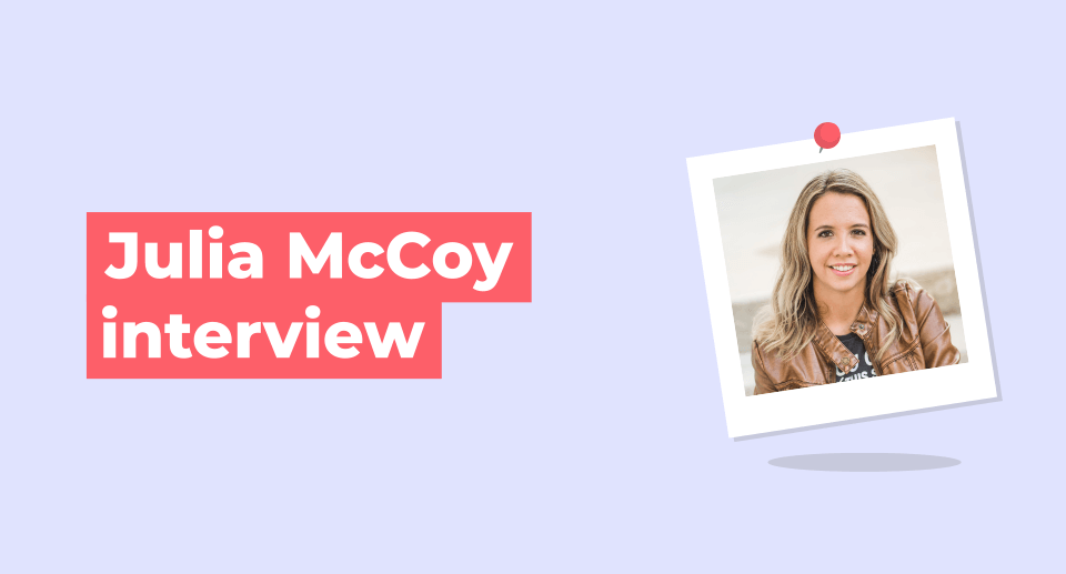Interview with Julia McCoy