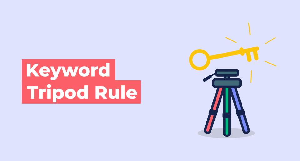 Keyword Tripod Rule featured image
